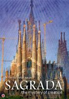 Cover image for Sagrada [videorecording DVD] : the mystery of creation