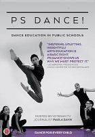 Imagen de portada para PS dance [videorecording DVD] : dance education in public schools, New York, New York