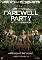 Cover image for The farewell party [videorecording DVD]