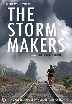 Cover image for The storm makers [videorecording DVD] : a chilling expose of human trafficking