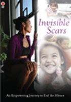 Cover image for Invisible scars [videorecording DVD]