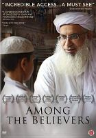 Cover image for Among the believers [videorecording DVD]