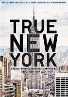 Cover image for True New York [videorecording DVD]