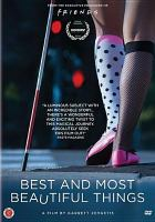 Cover image for Best and most beautiful things [videorecording DVD]