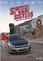 Cover image for Speed sisters [videorecording DVD]