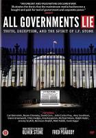 Imagen de portada para All governments lie [videorecording DVD] : truth, deception, and the spirit of I.F. Stone