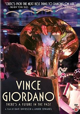 Cover image for Vince Giordano [videorecording DVD] : there's a future in the past