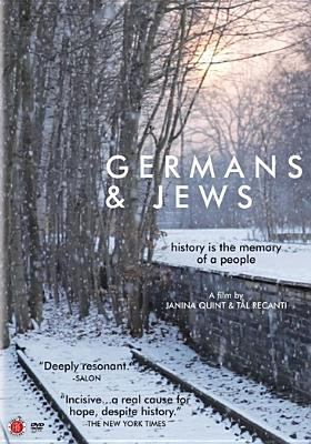 Cover image for Germans & Jews [videorecording DVD] : history is the memory of a people