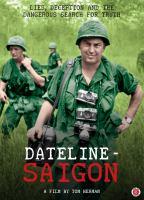 Cover image for Dateline-Saigon [videorecording DVD]