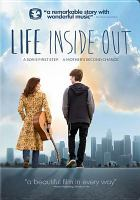 Cover image for Life inside out [videorecording DVD]