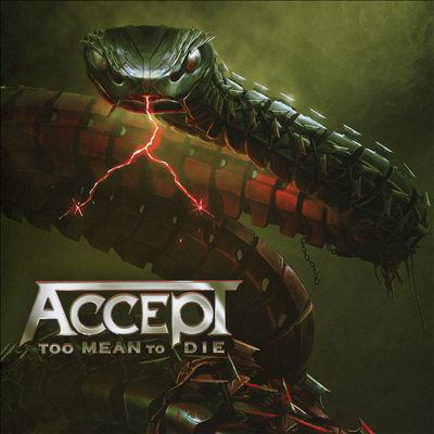 Imagen de portada para Too mean to die [sound recording CD] : Accept