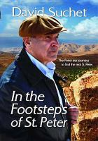 Cover image for David Suchet in the footsteps of St. Peter {videorecording DVD]