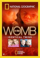 Cover image for Identical twins [videorecording DVD] : In the womb