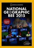 Cover image for National Geographic Bee. 2015 [videorecording DVD]