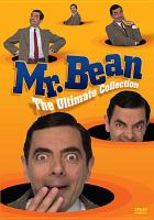 Cover image for Mr. Bean's holiday Mr. Bean, the ultimate collection