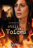Cover image for Still small voices [videorecording DVD]