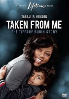 Cover image for Taken from me the Tiffany Rubin story
