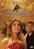 Cover image for A very merry daughter of the bride
