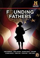 Cover image for Founding fathers [videorecording DVD]