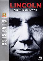 Cover image for History classics. Lincoln and the Civil War