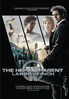 Cover image for Largo Winch the heir apparent