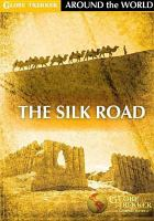 Cover image for Silk Road [videorecording DVD]