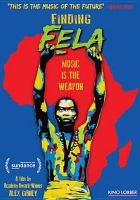 Cover image for Finding Fela [videorecording DVD]