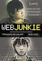 Cover image for Web junkie [videorecording DVD]