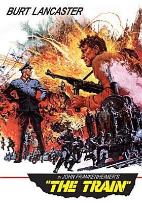 Cover image for The train [videorecording DVD] (Burt Lancaster version)