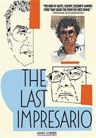 Cover image for The last impresario [videorecording DVD]