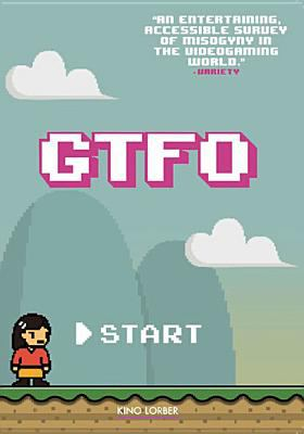 Cover image for GTFO [videorecording DVD]