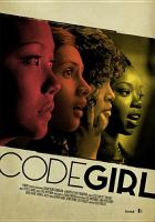 Cover image for Codegirl [videorecording DVD]