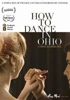 Cover image for How to dance in Ohio [videorecording DVD]