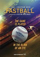 Cover image for Fastball [videorecording DVD]