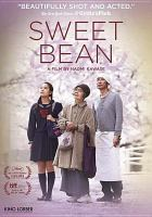 Cover image for Sweet bean [videorecording DVD]