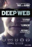 Cover image for Deep web [videorecording DVD]