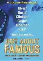 Cover image for Just about famous [videorecording DVD]