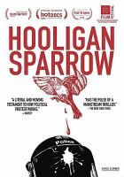 Cover image for Hooligan sparrow [videorecording DVD]