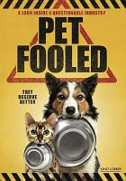 Cover image for Pet fooled [videorecording DVD]