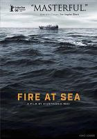 Cover image for Fire at sea [videorecording DVD]