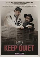 Cover image for Keep quiet [videorecording DVD]