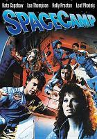 Imagen de portada para SpaceCamp [videorecording DVD]