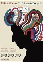 Cover image for To inform & delight [videorecording DVD] : the work of Milton Glaser