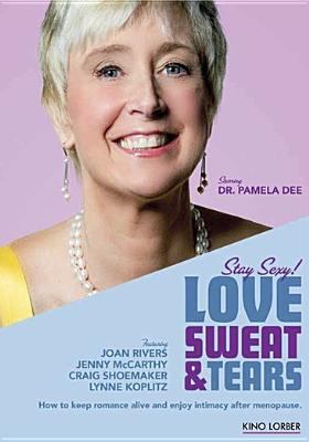 Cover image for Love sweat & tears [videorecording DVD]