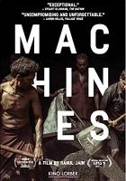 Cover image for Machines [videorecording DVD]