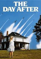 Cover image for The day after [videorecording DVD]
