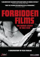 Cover image for Forbidden films [videorecording DVD] : the hidden legacy of Nazi film