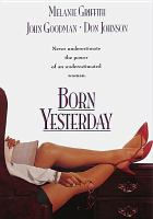 Cover image for Born yesterday [videorecording DVD] (Melanie Griffith version)