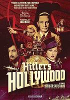 Imagen de portada para Hitler's Hollywood [videorecording DVD] : German cinema in the age of propaganda, 1933-1945