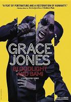 Cover image for Grace Jones : bloodlight and bami [videorecording DVD]